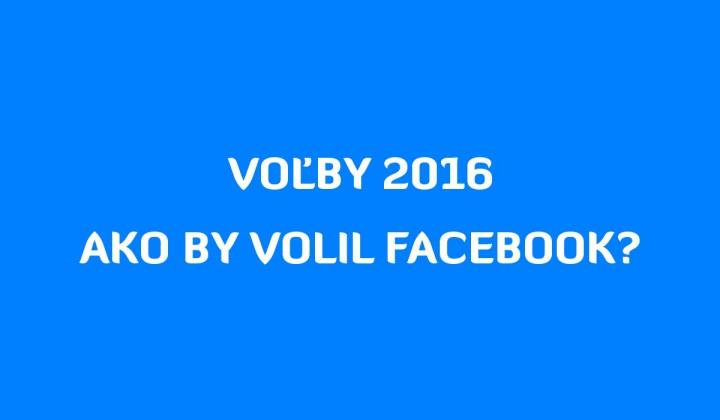 Voľby 2016: Facebook volí Kollára, Fico opäť premiérom…