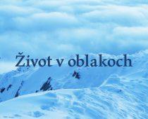 Chcú ukázať ľuďom, akú divokú prírodu na Slovensku máme. V Košiciach a v Bratislave sa bude premietať nový slovenský dokument Život v oblakoch