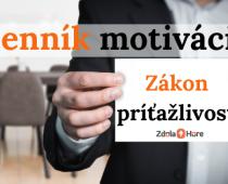 Denník motivácie: Pochopil som zákon príťažlivosti