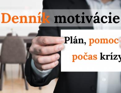 Denník motivácie: Môže vás zachrániť – plán v čase krízy je pomoc nad zlato